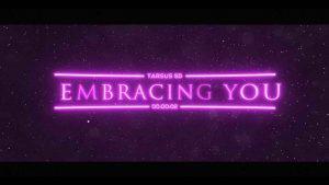 Embracing You