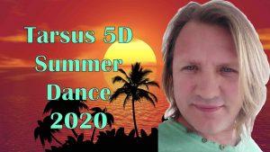 Tarsus 5D - Summer Dance 2020